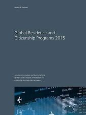 Global Residence and Citizenship Programs 2015 by Christian H. Kalin (2015,...