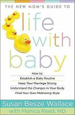 The New Mom's Guide to Life with Baby (New Mom's Guides)