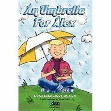 An Umbrella for Alex