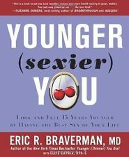 Eric Braverman - Younger (Sexier) You (2012) - Trade Cloth (Hardcover)