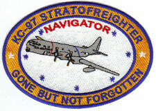 KC-97 STRATOFREIGHTER PATCH, NAVIGATOR, GONE BUT NOT FORGOTTEN          Y