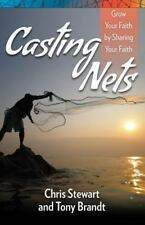 Casting Nets: Grow Your Faith by Sharing Your Faith
