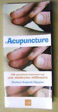 Livre L'acupuncture 100 questions réponses sur une médecine millénaire  /T10