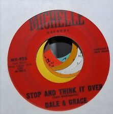 DALE & GRACE STOP & THINK IT OVER & BAD LUCK POP 45 ON MICHELLE #MX-923 VG