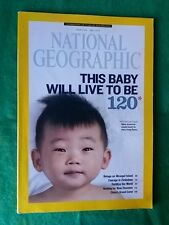 NATIONAL GEOGRAPHIC - THIS BABY WILL LIVE TO BE 120 - MAY 2013 VOL 223 #5