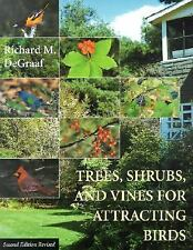 Trees, Shrubs, and Vines for Attracting Birds, DeGraaf, Richard M., Good Book