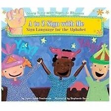A to Z Sign With Me: Sign Language for the Alphabet (Story Time with S-ExLibrary
