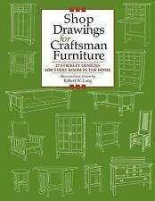 Shop Drawings for Craftsman Furniture : 27 Stickley Designs for Every Room