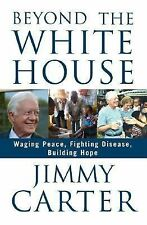 President Jimmy Carter Biography Autobiography Beyond The White House Book