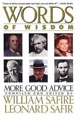 Words of Wisdom : More Good Advice by Leonard Safir and William Safire (1990,...
