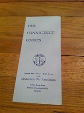 Our Courts Connecticut Bar Association Vintage Brochure Hartford Lawyer Legal