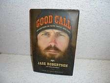 Good Call : Reflections on Faith, Family, and Fowl by Jase Roberts Hardback Book