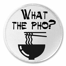 "What The Pho? - 3"" Sew / Iron On Patch Noodles Soup Funny Joke Humor Vietnamese"