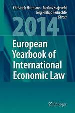 European Yearbook of International Economic Law 2014: 5,Excellent Condition