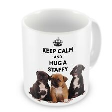 Keep Calm And Hug A Staffy Coffee / Tea Mug