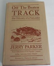 OFF THE BEATEN TRACK - THE ODYSSEY OF A NATURALIST by JERRY PARKER SIGNED