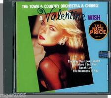 The Town & Country Orchestra & Chorus - A Valentine Wish - New 1994 Sony CD!