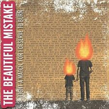 CD The Beautiful Mistake, Beautiful Light A Match For I Deserve To Burn