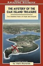 The Mystery of the Oak Island Treasure: Two Hundred Years of Hope and -ExLibrary