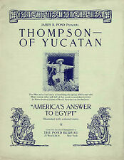 "Thompson of Yucatan - ""America's Answer to Egypt"" publicity brochure"