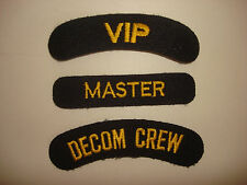 Collection Of 3 US Navy Patches:  VIP + MASTER + DECOM CREW