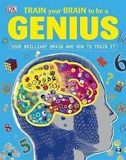 Train Your Brain to be a Genius by Dorling Kindersley Ltd (Hardback, 2009)