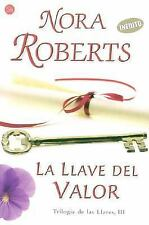 La Llave del Valor III Key of Valor (Trilogia De Las Llaves) (Spanish Edition)
