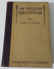 An ENGLISH GRAMMAR-James M. Milne-1900-school textbook-Great condition!