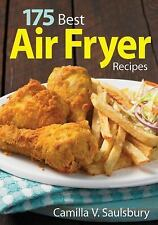 175 Best Air Fryer Recipes by Camilla Saulsbury Paperback Book (English)