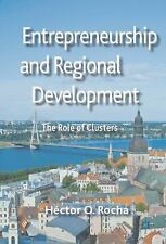 NEW - Entrepreneurship and Regional Development: The Role of Clusters