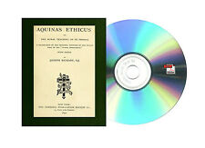 """AQUINAS ETHICUS: OR THE MORAL TEACHING OF ST. THOMAS """"SUMMA THEOLOGICA"""" Books CD"""
