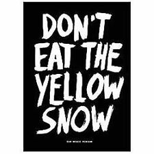 Don't Eat the Yellow Snow : Pop Music Wisdom (2012, Hardcover)