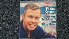Peter Kraus - Wenn es Nacht wird am Blue River 7'' Single