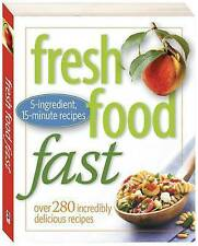 FRESH FOOD FAST * NEW PAPERBACK * 5 INGREDIENT, OVER 280 15 MINUTE RECIPES