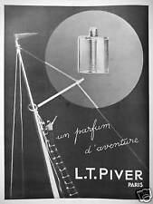 PUBLICITÉ 1930 L.T. PIVER PARIS UN PARFUM D'AVENTURE - ADVERTISING