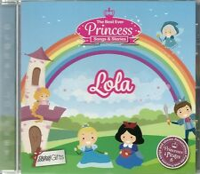 LOLA - THE BEST EVER PRINCESS SONGS & STORIES PERSONALISED CHILDREN'S CD
