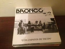 "BRONCO - CON ZAPATOS DE TACON 7"" SINGLE SPAIN CUMBIA NORTEÑO - PROM0"