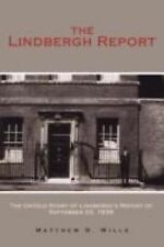 The Lindbergh Report : The Untold Story of Lindbergh's report of September 22...