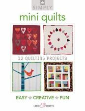 NEW - Simply Mini Quilts: 12 Quilting Projects (Simply Pamphlet)