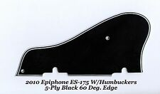 ES-175 2010 5-Ply Black Pickguard W/60 Deg Edge for Epiphone Guitar Project NEW