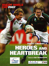 Sweet Chariot 2 - Heroes and Heartbreak, Rugby World Cup 2007: The Complete Book