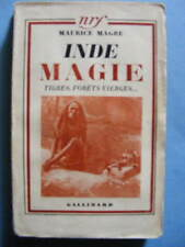 Maurice Magre Inde Magie Tigres Forêts Vierges Editions Gallimard 1936
