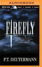 The Firefly by P. T. Deutermann (2014, MP3 CD, Unabridged)