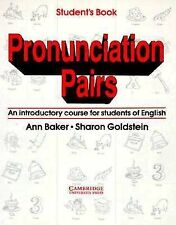 Pronunciation Pairs: An Introductory Course for Students of English Baker, Ann,
