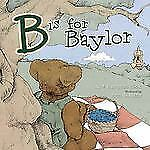 B is for Baylor (Big Bear Books) by Cook, Jane Hampton