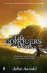 Life Conquers Death : Meditations on the Garden, the Cross, and the Tree of...