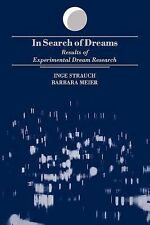 1996-01-10, In Search of Dreams (Suny Series in Dream Studies): Results of Exper