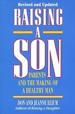 Raising A Son: Parents and the Making of a Healthy Man, Don Elium, Jeanne Elium,