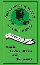 Your Lucky Days and Numbers by Lynne Palmer (1998, Paperback)