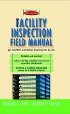 First-Choice Field Manuals: Facility Inspection Field Manual : A Complete...